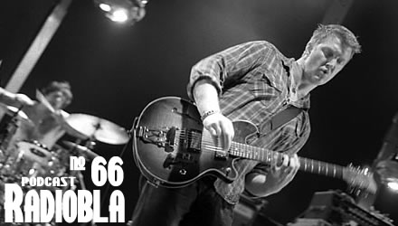 Radiobla #66 - Queens of The Stone Age